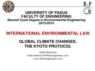 INTERNATIONAL ENVIRONMENTAL LAW  GLOBAL CLIMATE CHANGES: THE KYOTO PROTOCOL Attilio Balestreri