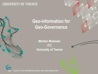 Geo-information for  Geo-Governance