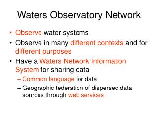 Waters Observatory Network