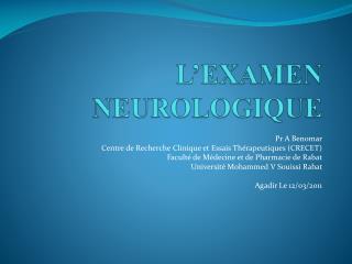 L'EXAMEN NEUROLOGIQUE