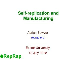 Self-replication and Manufacturing