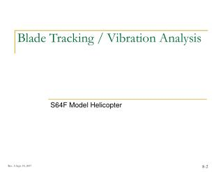 Blade Tracking / Vibration Analysis