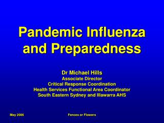 Pandemic Influenza and Preparedness
