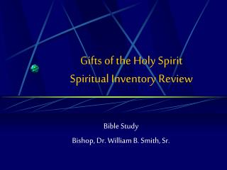 Gifts of the Holy Spirit Spiritual Inventory Review