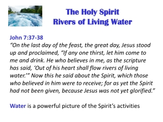 The Holy Spirit Rivers of Living Water