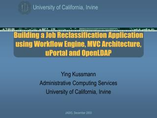 Building a Job Reclassification Application using Workflow Engine, MVC Architecture, uPortal and OpenLDAP
