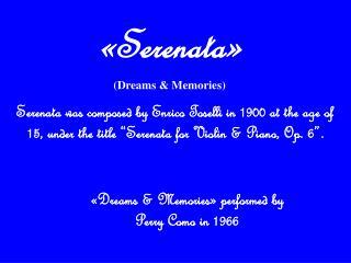 «Dreams & Memories» performed by Perry Como in 1966