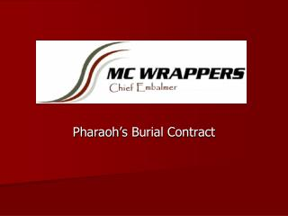 Pharaoh's Burial Contract