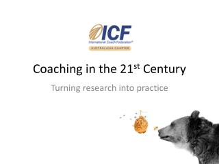 Coaching in the 21 st  Century