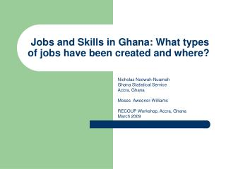 Jobs and Skills in Ghana: What types of jobs have been created and where?