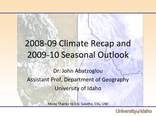 2008-09 Climate Recap and 2009-10 Seasonal Outlook