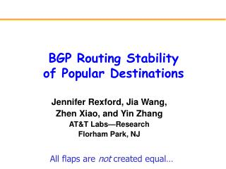 BGP Routing Stability  of Popular Destinations