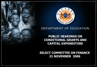 PUBLIC HEARINGS ON CONDITIONAL GRANTS AND  CAPITAL EXPENDITURE