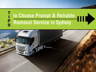 Tips to Choose Prompt and Reliable Removal Service in Sydney