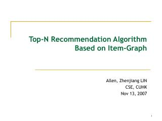 Top-N Recommendation Algorithm Based on Item-Graph
