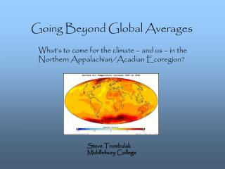 Going Beyond Global Averages