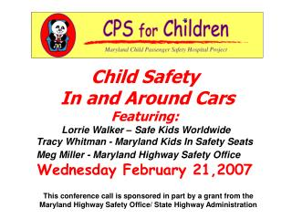Child Safety  In and Around Cars Featuring:  Lorrie Walker – Safe Kids Worldwide