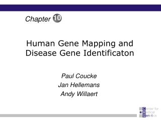 Human Gene Mapping and Disease Gene Identificaton