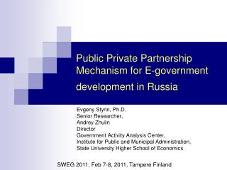 Public Private Partnership Mechanism for E-government development in Russia