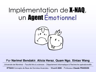 Implémentation de  X-NAQ , un Agent  Émotionnel