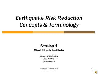 Earthquake Risk Reduction  Concepts & Terminology