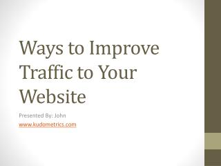 Ways to Improve Traffic to Your Website