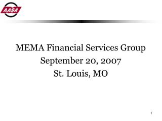 MEMA Financial Services Group September 20, 2007 St. Louis, MO