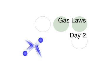 Gas Laws Day 2