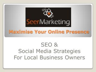 Maximise Your Online Presence