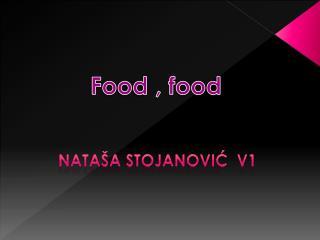 Food , food