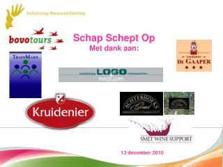 Schap Schept Op Met dank aan: