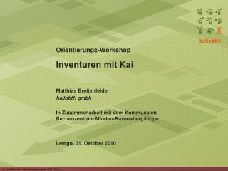Orientierungs-Workshop Inventuren mit Kai