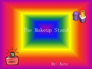 The Makeup Stand