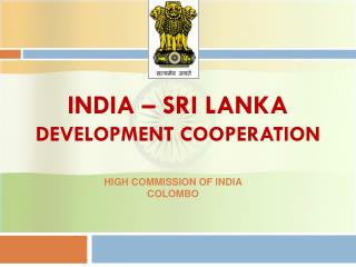 INDIA – SRI LANKA DEVELOPMENT COOPERATION