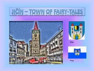 JIČÍN –  town of fairy - tales