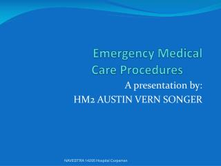Emergency Medical  Care Procedures