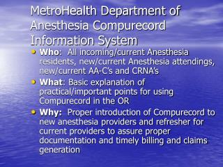 MetroHealth Department of Anesthesia Compurecord Information System