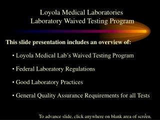 Loyola Medical Laboratories  Laboratory Waived Testing Program