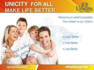 UNICITY   FOR ALL MAKE LIFE BETTER
