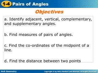 a. Identify adjacent, vertical, complementary, and supplementary angles.