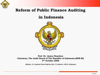 Reform of Public Finance Auditing  in Indonesia