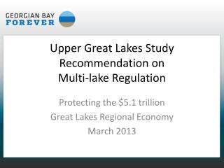 Upper Great Lakes Study Recommendation on  Multi-lake Regulation