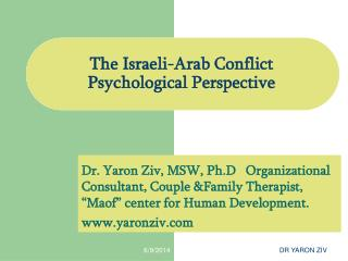 The Israeli-Arab Conflict Psychological Perspective