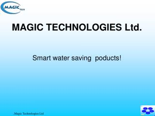 MAGIC TECHNOLOGIES Ltd.