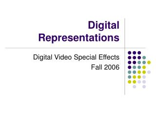 Digital Representations
