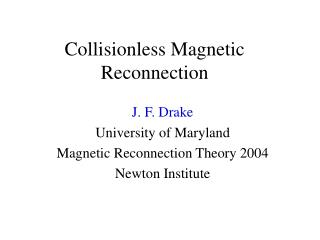 Collisionless Magnetic Reconnection