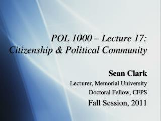 POL 1000 – Lecture 17:  Citizenship & Political Community