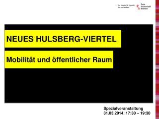 NEUES HULSBERG-VIERTEL