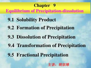 Chapter   9 Equilibrium of Precipitation-dissolution