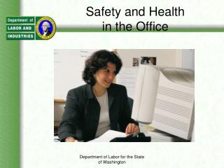 Safety and Health in the Office